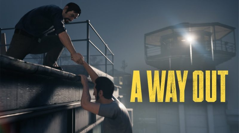 A Way Out – Co-operative Prison Time.