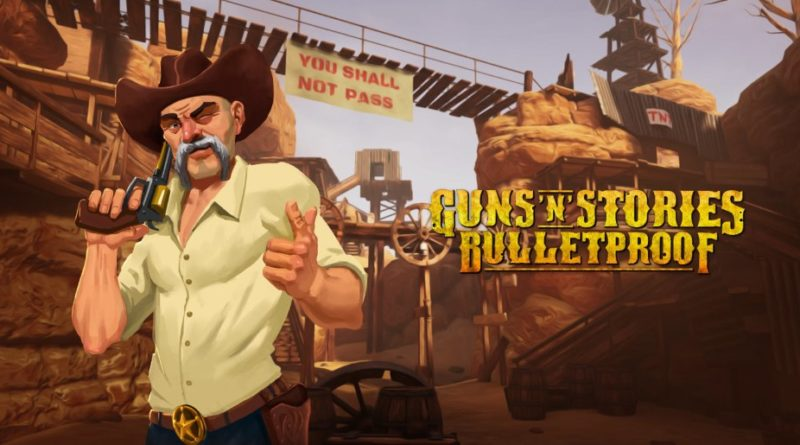 Byte Size – Guns 'n' Stories: Bulletproof, PSVR Review